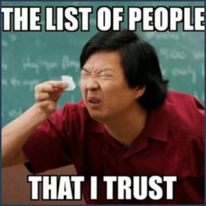 The List of People That I Trust